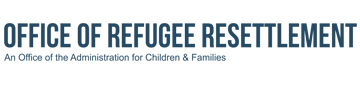 Office of Refugee Resettlement, An Office of the Administration for Children & Families logo